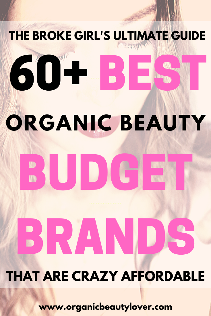60 best organic beauty budget brands