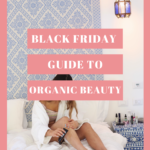 black friday organic beauty guide