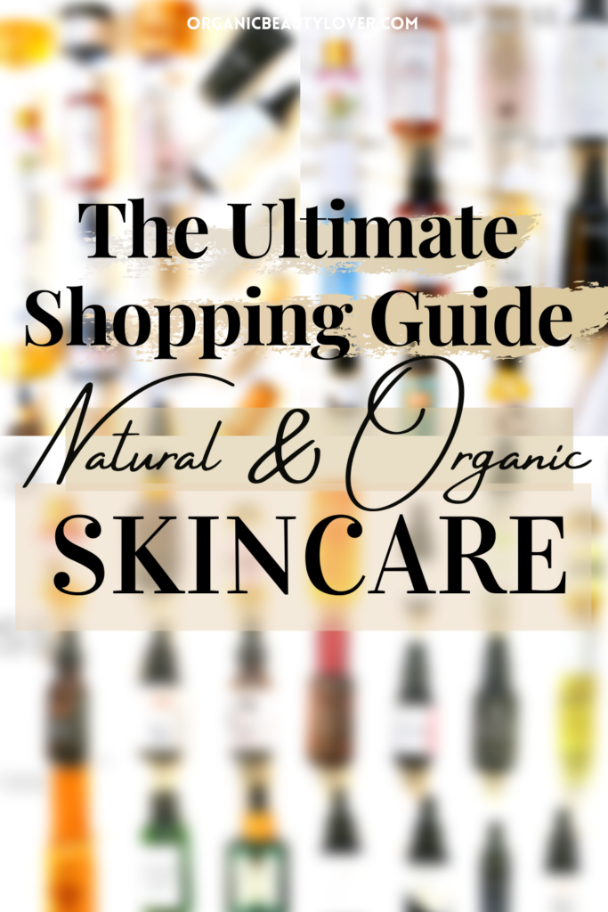 Organic skincare shopping guide